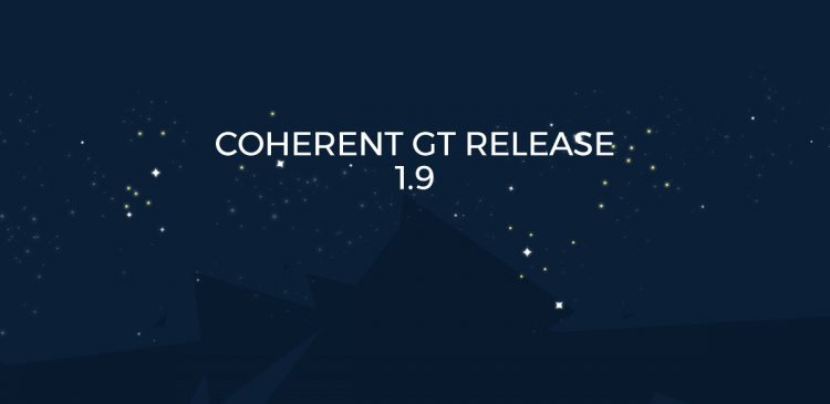 Coherent GT Release 1.9